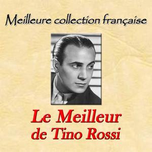 Meilleure collection française: le meilleur de Tino Rossi album