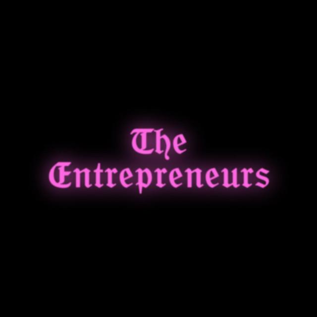 The Entrepreneurs