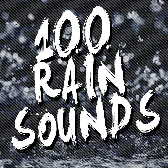 100 Rain Sounds Albumcover
