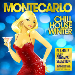 Montecarlo Chill House Winter (Glamour Deep Grooves Selection) album