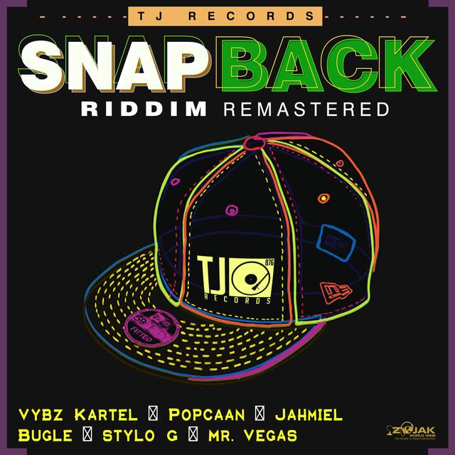 Snap Back Riddim (Remastered)