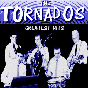 The Tornados Greatest Hits album