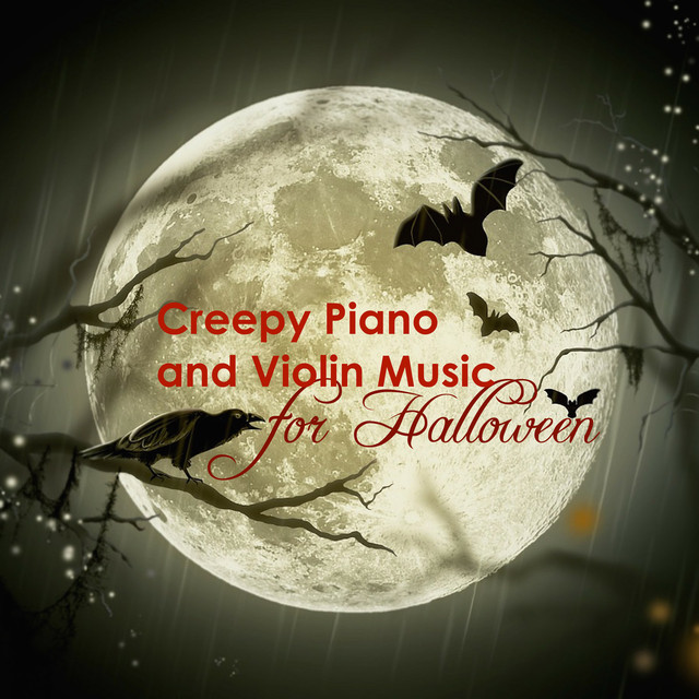 Creepy Piano and Violin Music for Halloween by Scary Music