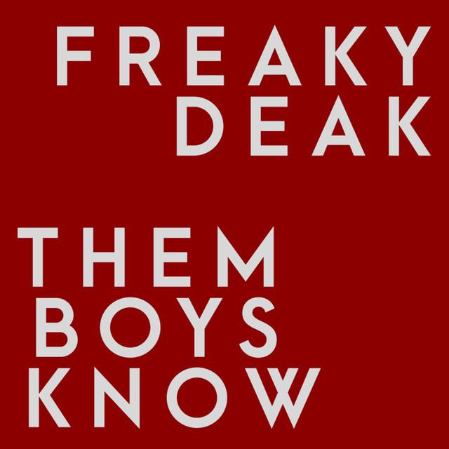 Them Boys Know