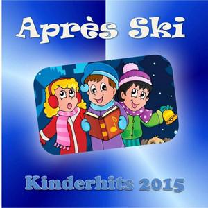 Après Ski - Kinderhits 2015