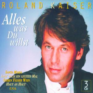 Roland Kaiser Lieb' mich ein letztes Mal cover
