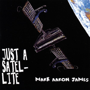 Just A Satellite - Mark Aaron