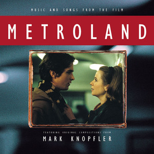 Music And Songs From The Film Metroland - Featuring Original Compositions From Mark Knopfler - Francoise Hardy