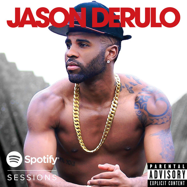 Spotify Sessions Album by Jason Derulo | Lyreka