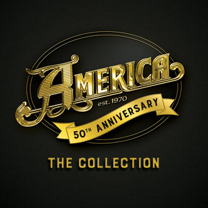 America – 50th Anniversary – The Collection (2019) Download