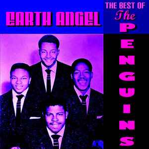 Earth Angel The Best of The Penguins album
