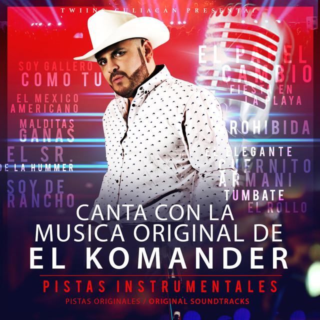 Canta Con La Musica Original De El Komander