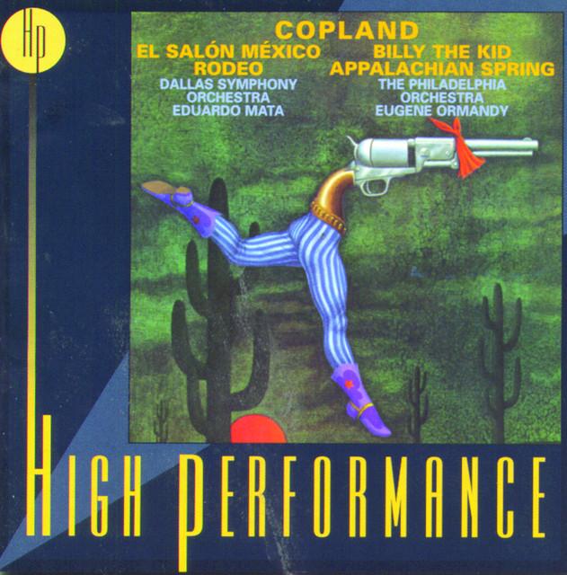Copland: El Salón México; Suites: Rodeo & Billy the Kid; Appalachian Spring Albumcover