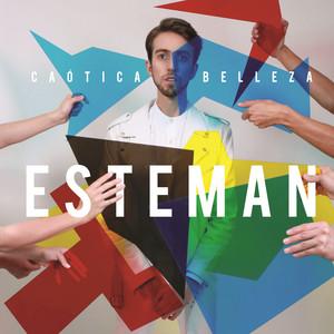 Caótica Belleza - Esteman