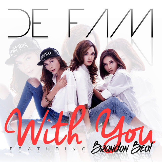 De Fam, Brandon Beal - With You