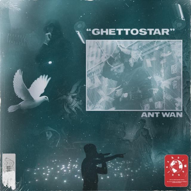 Album cover for GHETTOSTAR by Ant Wan