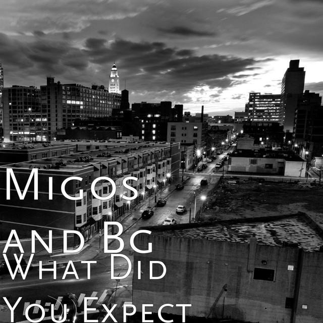 Migos and Bg
