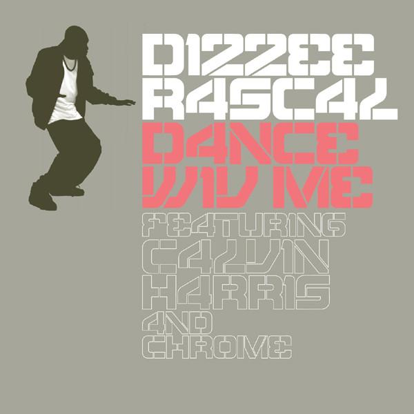 'Dance wiv me' Dizzee Rascal & Calvin Harris