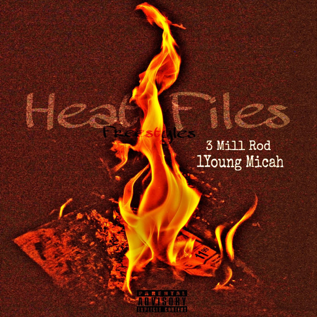 Heat Files (Freestyles)
