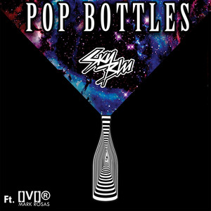 Sky Blu, Mark Rosas Pop Bottles cover