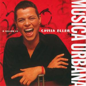 Musica Urbana - O Melhor De Cassia Eller album