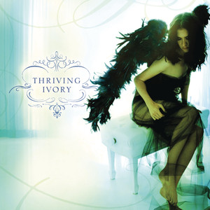 Thriving Ivory - Thriving Ivory