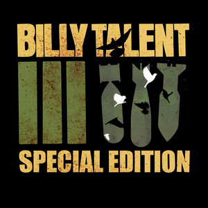 Billy Talent III [Special Edition] - Billy Talent