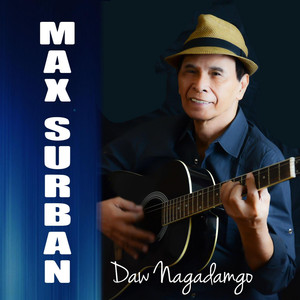 Daw Nagadamgo - Max Surban