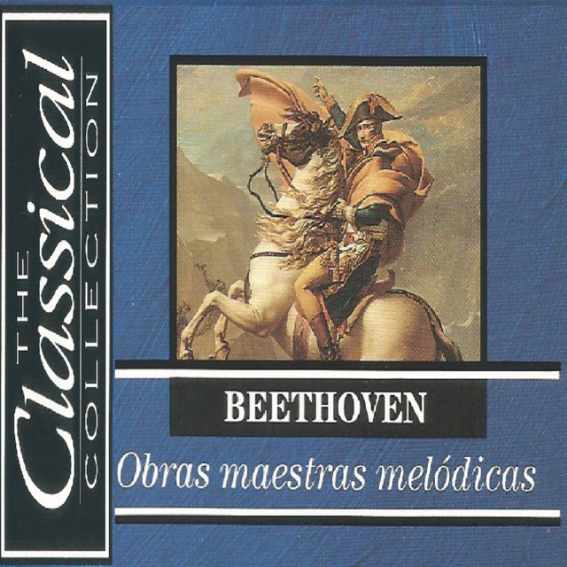 The Classical Collection - Beethoven - Obras maestras melódicas