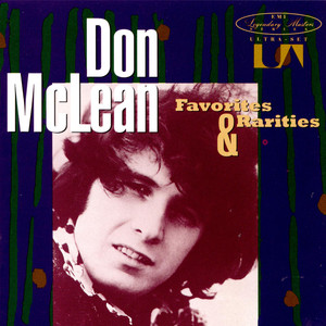 Favorites & Rarities  - Don Mclean