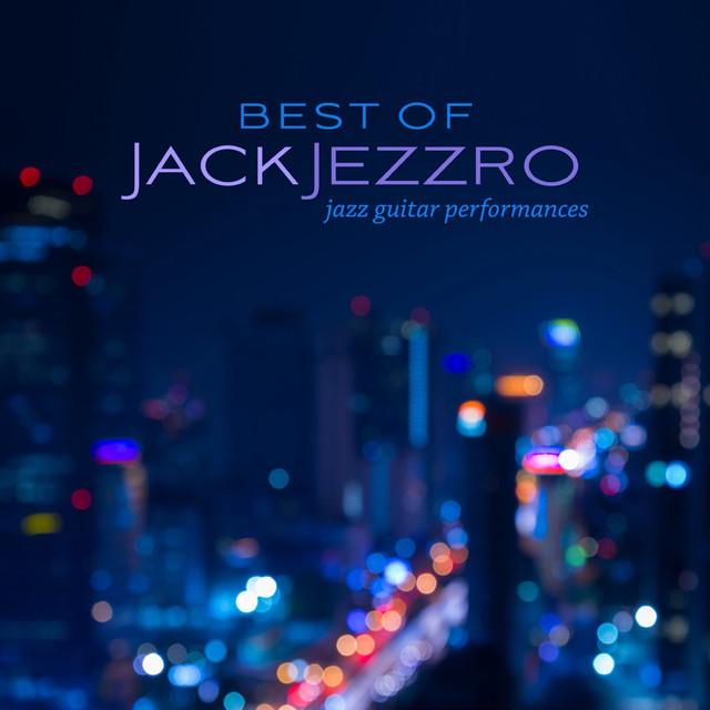 Best of Jack Jezzro: Jazz Guitar Performances