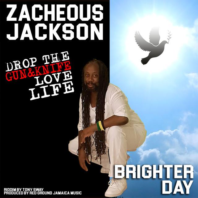 Brighter Day by Zacheous Jackson on Spotify