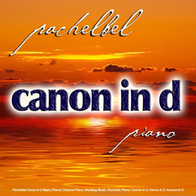 Pachelbel Canon In D Major (Piano) Classical Piano, Wedding Music
