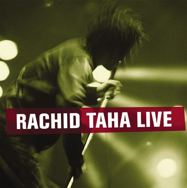 Rachid Taha Rachid Taha Live album cover