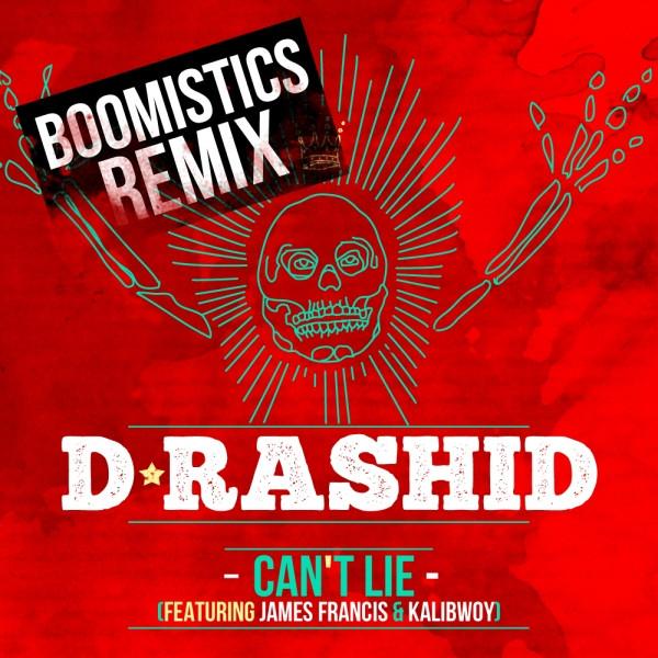 Can't Lie (Boomistics Remix)