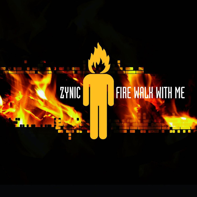 Album cover for Fire Walk With Me by Zynic