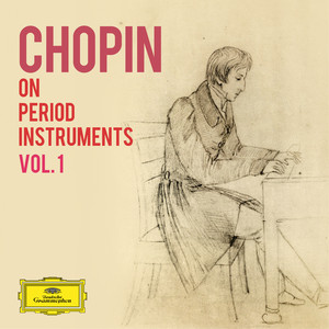 Chopin on Period Instruments Vol. 1 Albümü