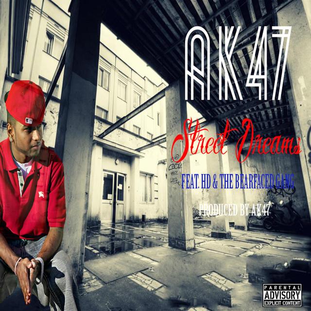 Street Dreams, a song by AK47 on Spotify