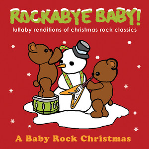 Lullaby Renditions of Christmas Rock Classics album