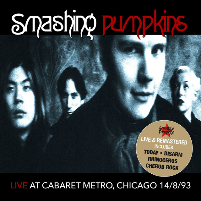 Live At Cabaret Metro, Chicago IL 8/14/93 (Remastered) [Live FM Radio Broadcast Concert In Superb Fidelity] Albumcover