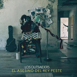 El Asesino Del Rey Peste - Los Outsaiders
