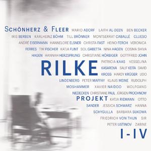 Rilke Projekt I-IV: Bis an alle Sterne / In meinem wilden Herzen / Überfließende Himmel / Weltenweiter Wandrer (Ungekürzt) Audiobook