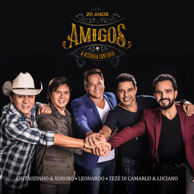Album cover for A História Continua (ao Vivo) by Chitãozinho & Xororó, Leonardo, Zezé Di Camargo & Luciano