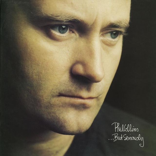 Phil Collins ...But Seriously album cover