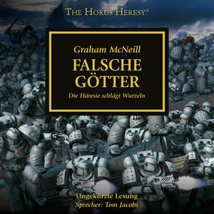 Falsche Götter - The Horus Heresy 2 (Ungekürzt) Audiobook
