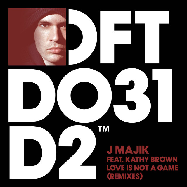 Love Is Not A Game (feat. Kathy Brown) [Remixes]