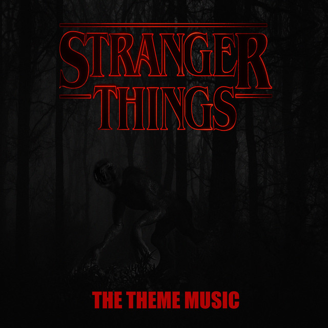 The Stranger Things Theme (From