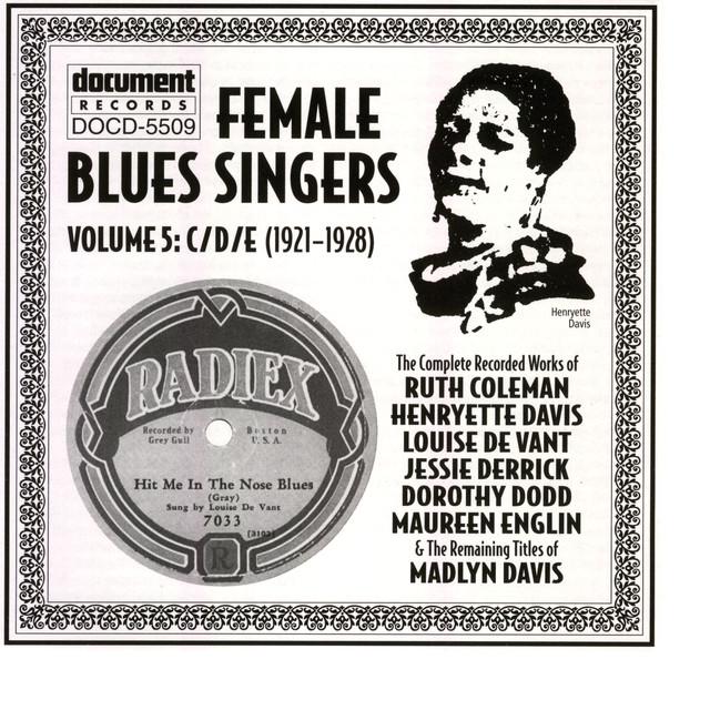 Female Blues Singers Vol  5 C/D/E (1921-1928) by Various