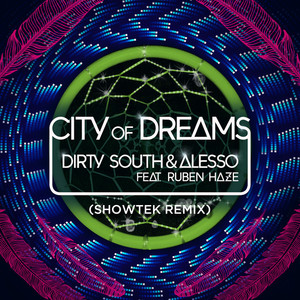 City Of Dreams (Showtek Remix)