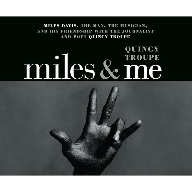 Artwork for Miles and Me, Chapter 53 by Quincy Troupe